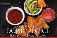 Confessions of a Dorito Addict