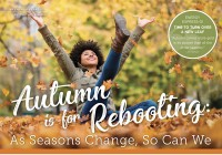Autumn is for Rebooting
