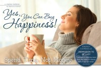 Yes! You Can Buy Happiness!