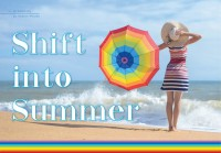 Shift into Summer