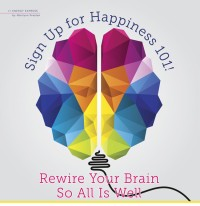 Sign Up for Happiness 101!
