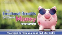 The Emotional Benefits of Strong Money Management
