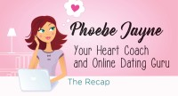 Phoebe Jayne's Guide to Online Dating - The Finale