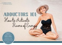 Adductors 101: How to Activate Rivers of Energy