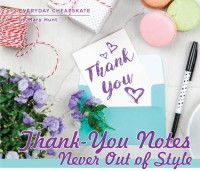 Thank-You Notes Never Out of Style