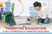 Parenting December 2020: Parenting Exhaustion Is Not Affirmation Of Parenting Excellence