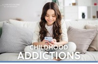 Parenting April 2021: Childhood Addictions