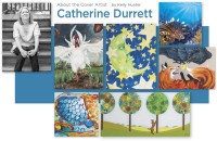 About the Artist - Catherine Durrett