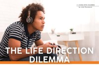 Parenting October 2021: The Life Direction Dilemma